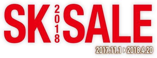 SK 2018 Sale 2017.11.1~2018.4.20